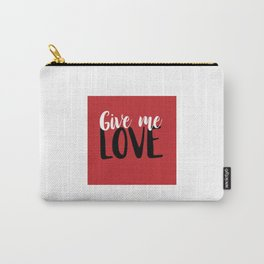 Give me Love Red Square Carry-All Pouch