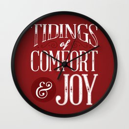 Tidings of Comfort & Joy Wall Clock