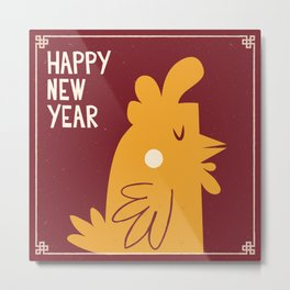 2017 Lunar New Year - Cluck You Metal Print