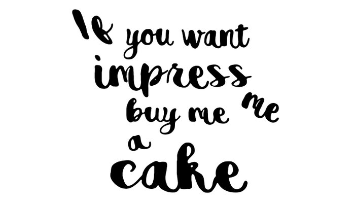 If you want impress me buy me a cake Pillow Sham