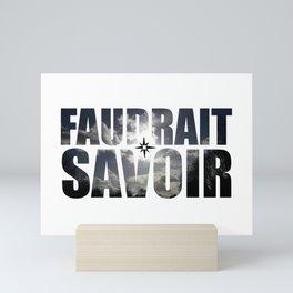 FAUDRAIT SAVOIR Mini Art Print