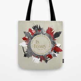 As Travars. For those who dream of stranger worlds. A Darker Shade of Magic. Tote Bag