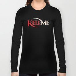KELL ME v2 Dark Long Sleeve T-shirt