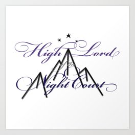 HIGH LORD OF THE NIGHT COURT inspired Art Print