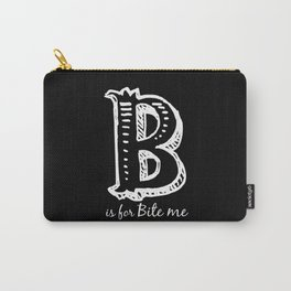 In Black - B is for... Carry-All Pouch