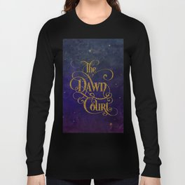 The Dawn Court Long Sleeve T-shirt