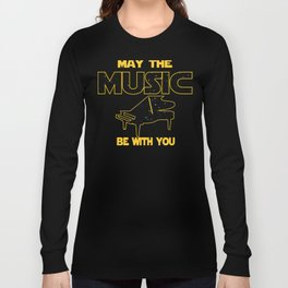 Piano Player May The Music Be With You Long Sleeve T-shirt