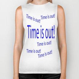 Time is out  (A7 B0110) Biker Tank