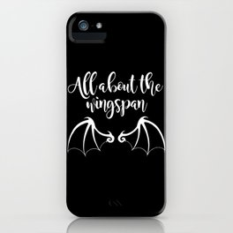 All About the Wingspan black design iPhone Case
