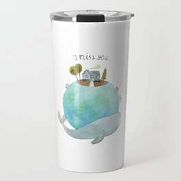 I miss you Travel Mug