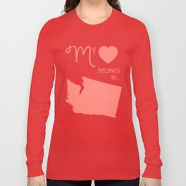 My Heart Belongs in Washington Long Sleeve T-shirt