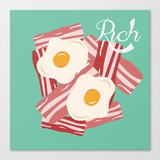 Rich!! Canvas Print