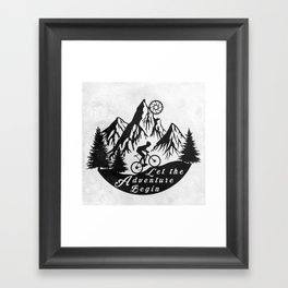Let the adventure begin - mountain biking Framed Art Print