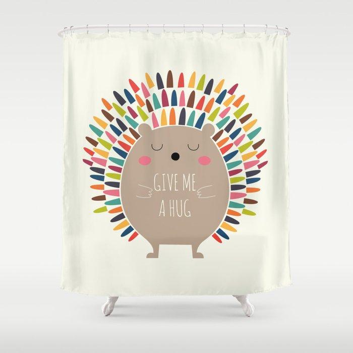 Give Me A Hug Shower Curtain