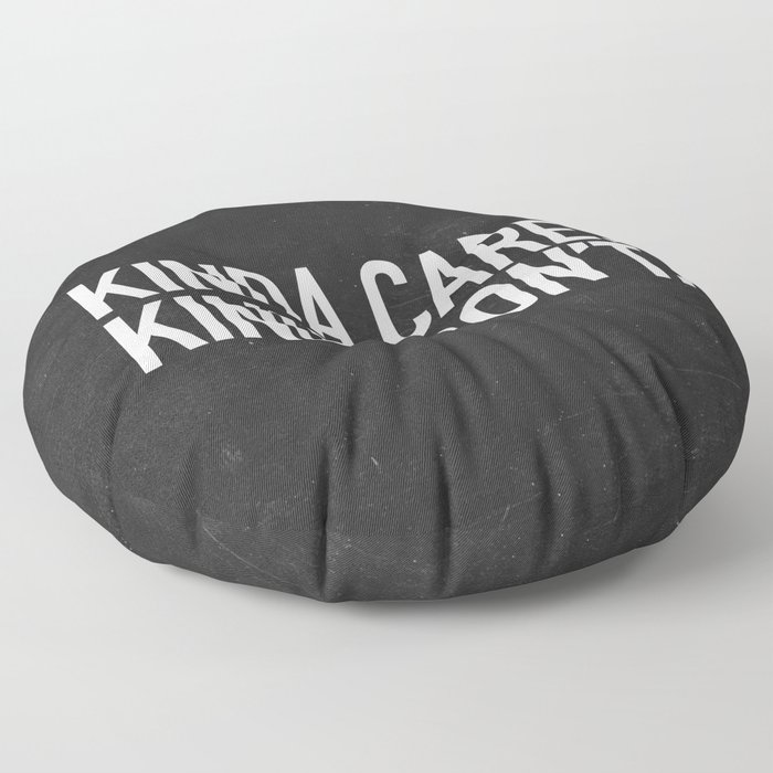 Kinda Care, Kinda Don't Floor Pillow
