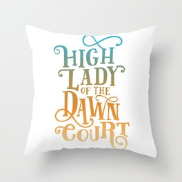 High Lady Dawn Court ACOTAR Throw Pillow