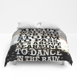 Lab No.4 - Life Isn't About Waiting For The Storm To Pass Inspirational Quotes Poster Comforters