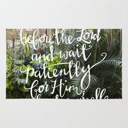 Be Still  //  Psalm 37:7 Rug