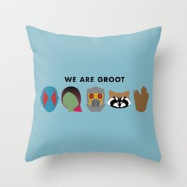 We Are Groot Throw Pillow