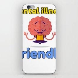 Mental illness friendly iPhone Skin