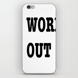 I WORK OUT iPhone Skin