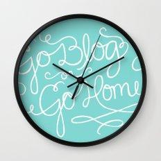 Go Blog or Go Home Wall Clock