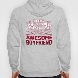 This Girl has an Awesome Boyfriend Hoody