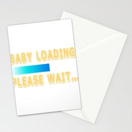 "A Nice Loading Tee For Waiting Persons Saying ""Baby Loading Please Wait"" T-shirt Design Child Birth Stationery Cards"