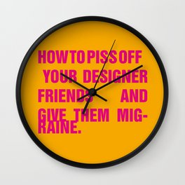 How to piss off your designer friends and give them migraine. Wall Clock
