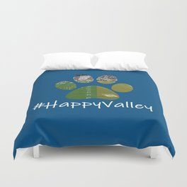 #HappyValley Duvet Cover