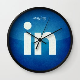 Staying In Wall Clock