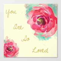 you are so loved Canvas Prints featuring You Are So Loved  by Xchage Art Studio Kids