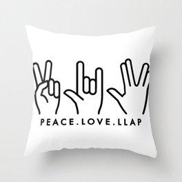 Peace Love LLAP Throw Pillow