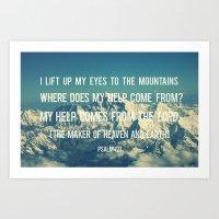 Lift My Eyes to the Mountains Art Print