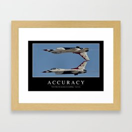 Accuracy: Inspirational Quote and Motivational Poster Framed Art Print