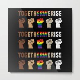 Together We Rise BLM Black Lives Matter Metal Print