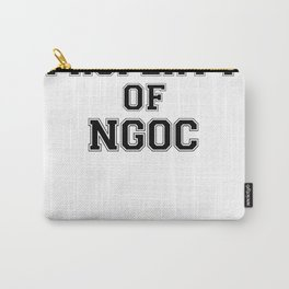 Property of NGOC Carry-All Pouch