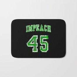 impeach 45 Trump Bath Mat