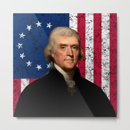President Thomas Jefferson and The American Flag  Metal Print