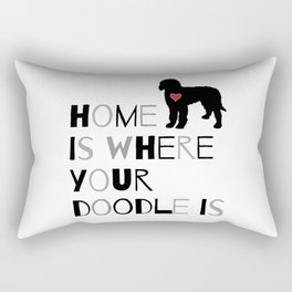 Home is where your Doodle is, (black & gray) Art for the Labradoodle or Goldendoodle dog lover Rectangular Pillow