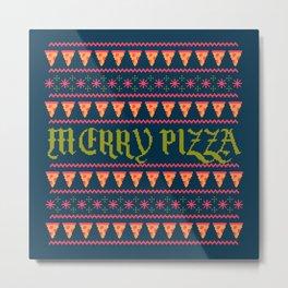Merry Pizza Metal Print