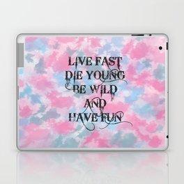 LIVE FAST... Laptop & iPad Skin