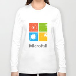 Microfail - What do you want to break today? Long Sleeve T-shirt