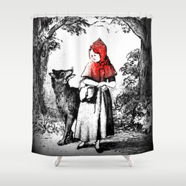Hey there little red riding hood Shower Curtain