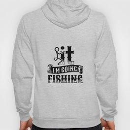 Going Fishing Hoody