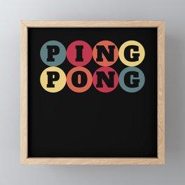 Ping Pong, Table tennis player, Ping Pong paddle Framed Mini Art Print