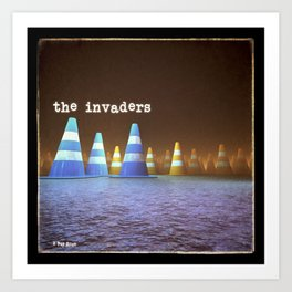 Gang of Cones  - The Invaders Art Print
