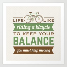 Bike Quote Art Print