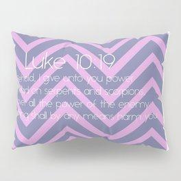 Luke 10v19 - Pink Pillow Sham