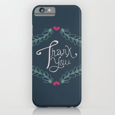 Thank you! iPhone 6s Slim Case